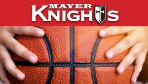Mayer Knights Basketball